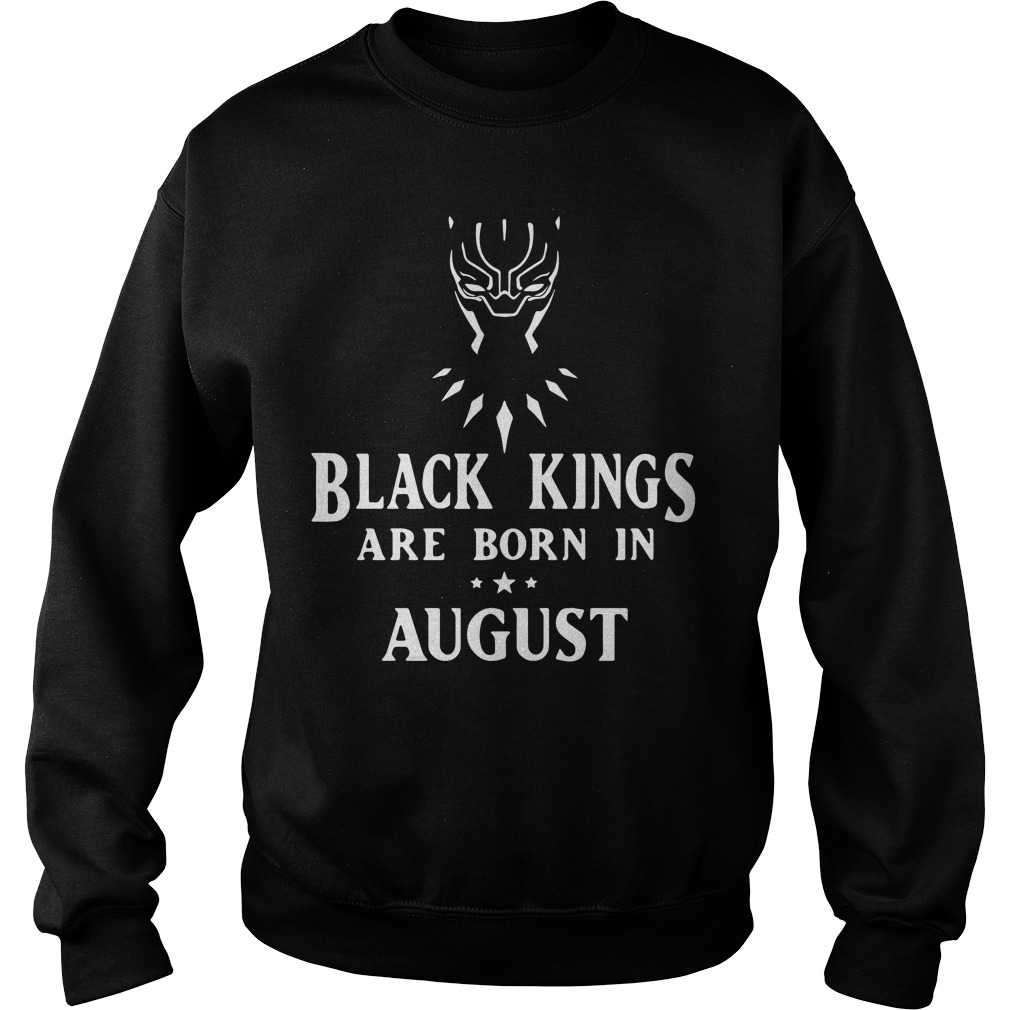 Black Panther black kings are born in August Sweater
