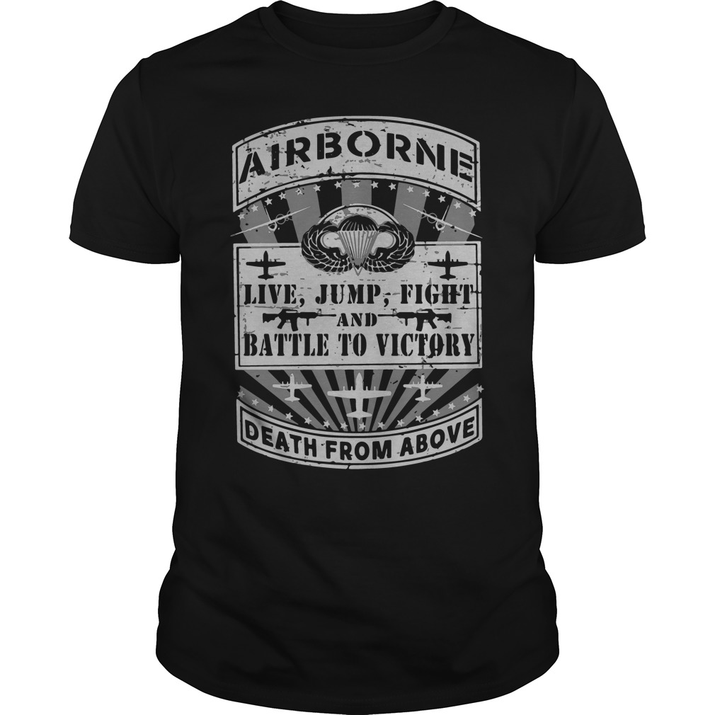 Official Airborne live jump fight and battle to victory shirt