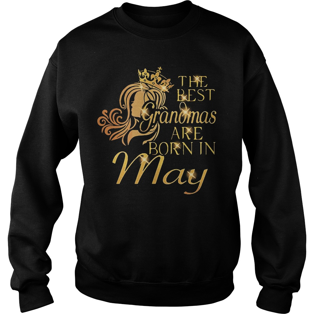 Official The best grandmas are born in May Sweater