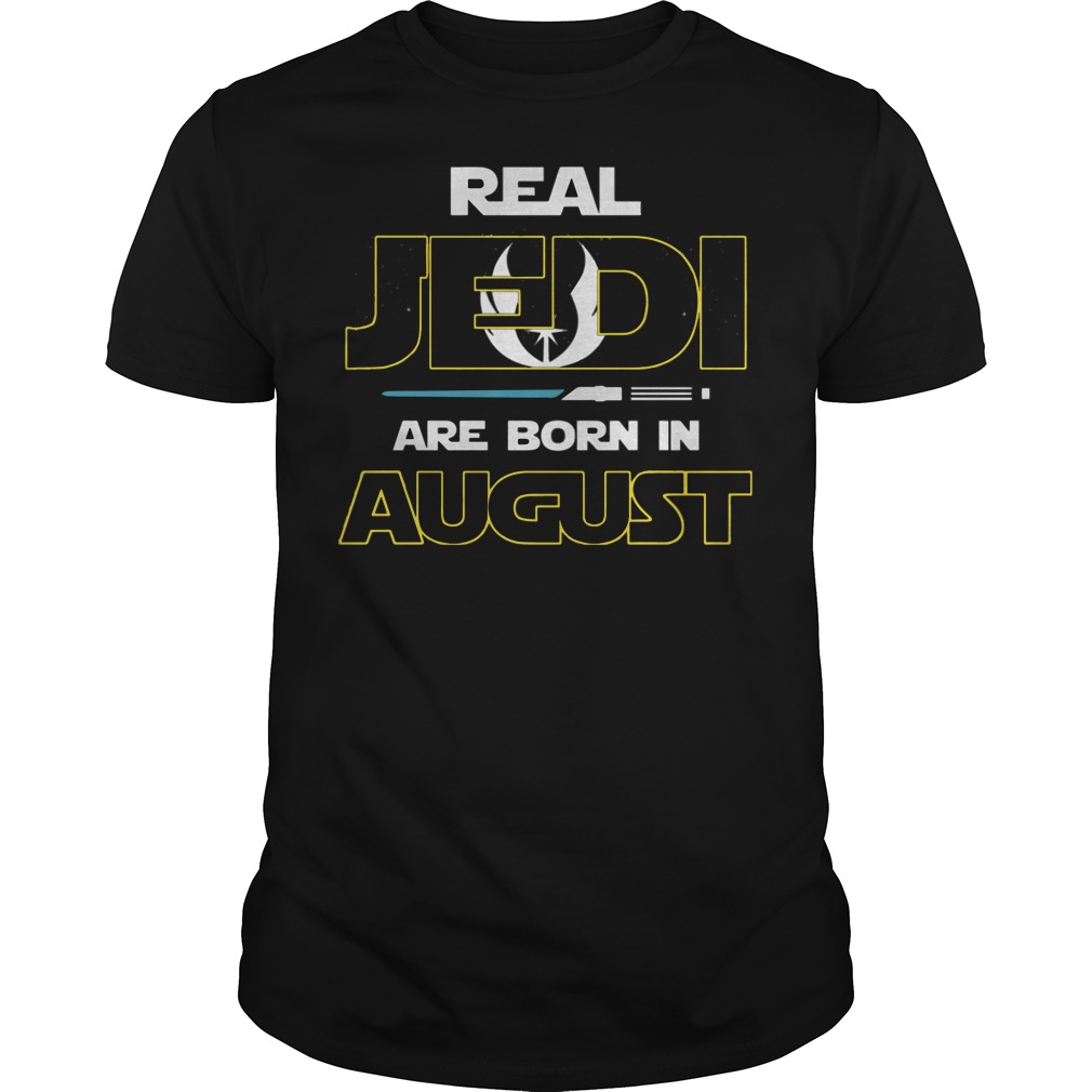 Official Real jedi are born in August shirt