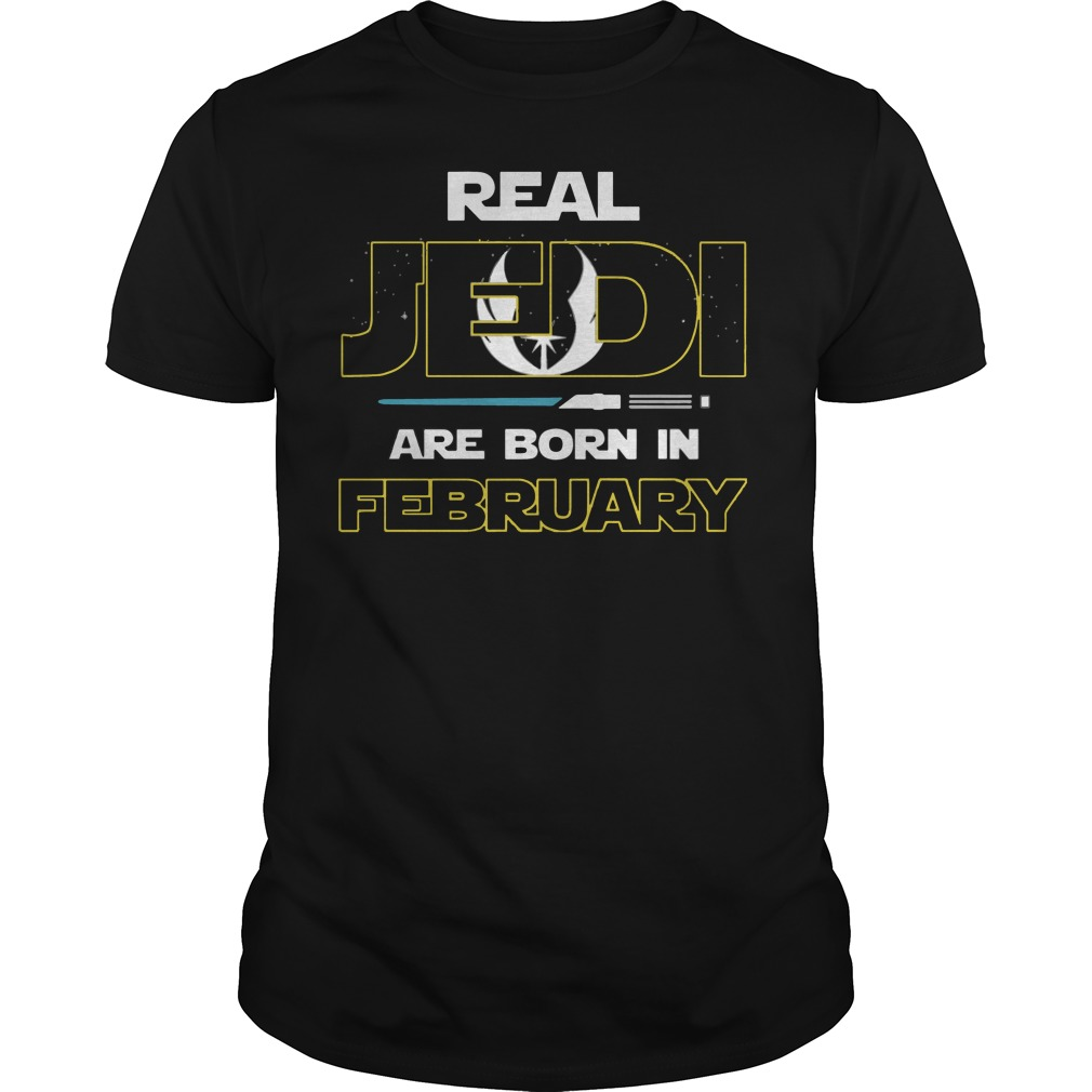 Official Real jedi are born in February shirt