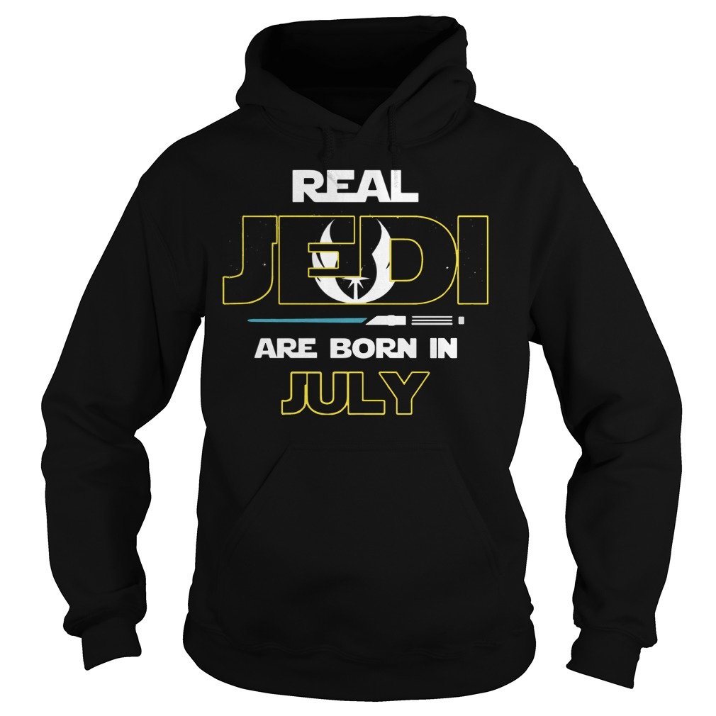 Official Real jedi are born in July Hoodie