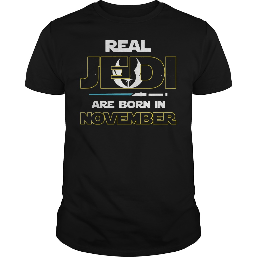 Official Real jedi are born in November shirt