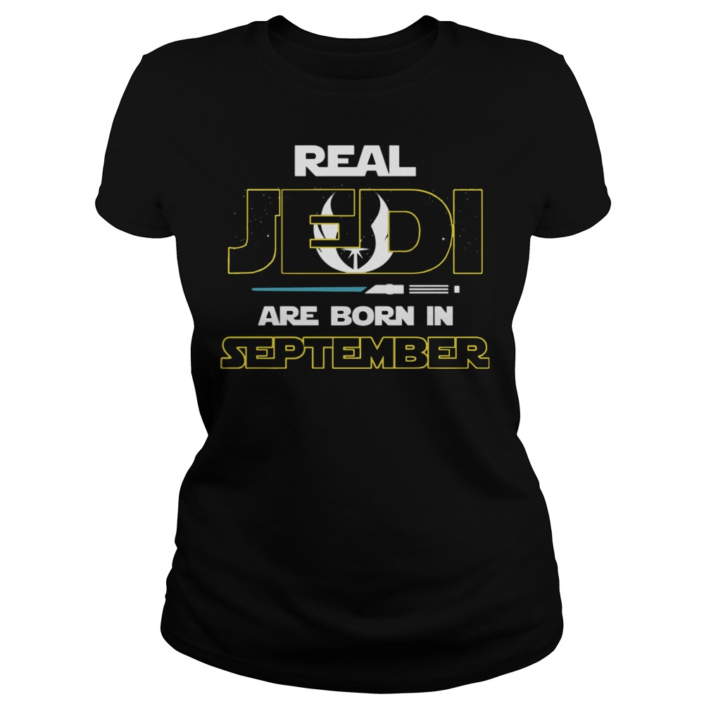 Official Real jedi are born in September Ladies tee