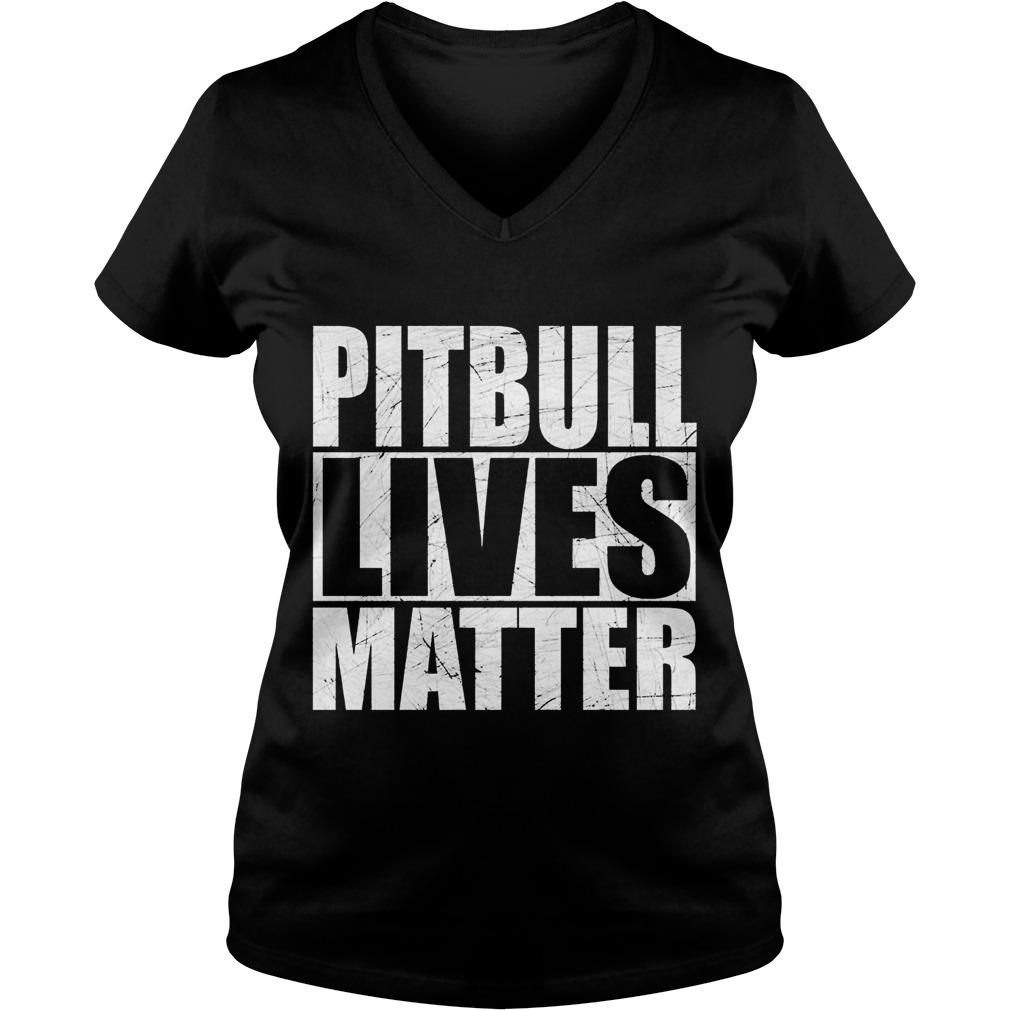 Pitbull lives matter V-neck t-shirt