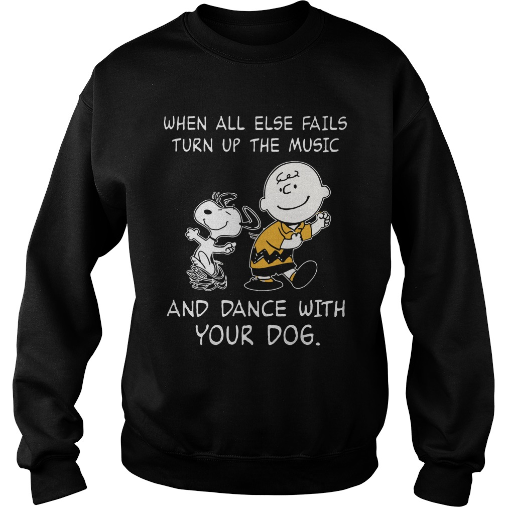 Snoopy when all else fails turn up the music and dance with your dog Sweater