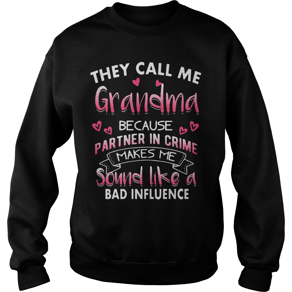 They call me grandpa because partner in crime Sweater