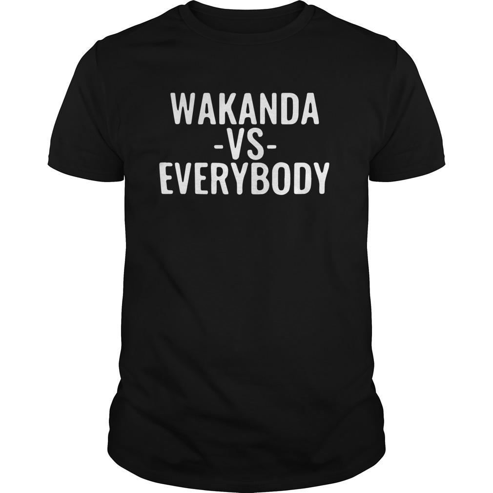 Wakanda vs Everybody Black Panther shirt