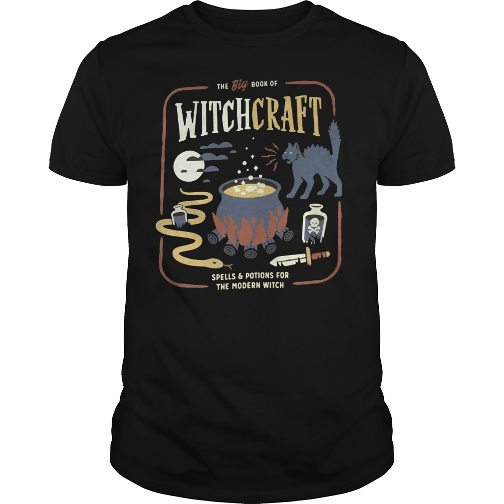 The Big book of witchcraft spells and potions for the modern witch shirt