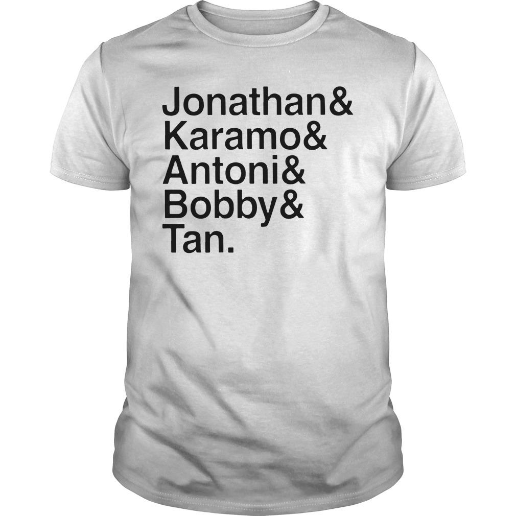 Jonathan and Karamo and Antoni and Bobby and Tan shirt