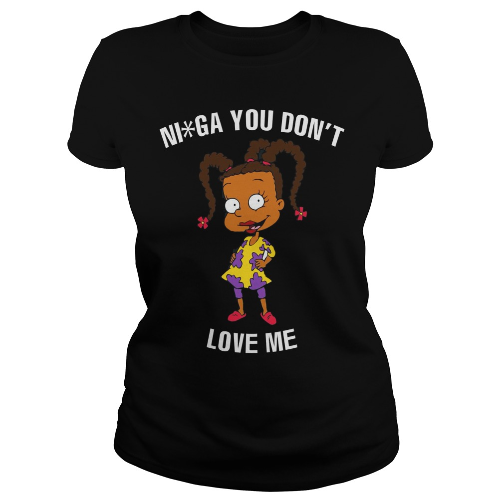 Susie Carmichael : You don't love me shirt