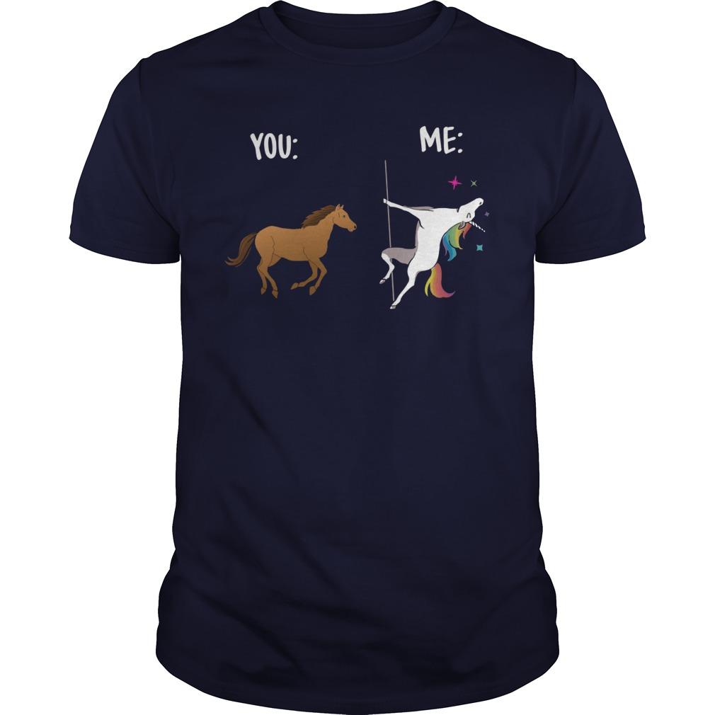 You are yellow Horse i'm Unicorn shirt