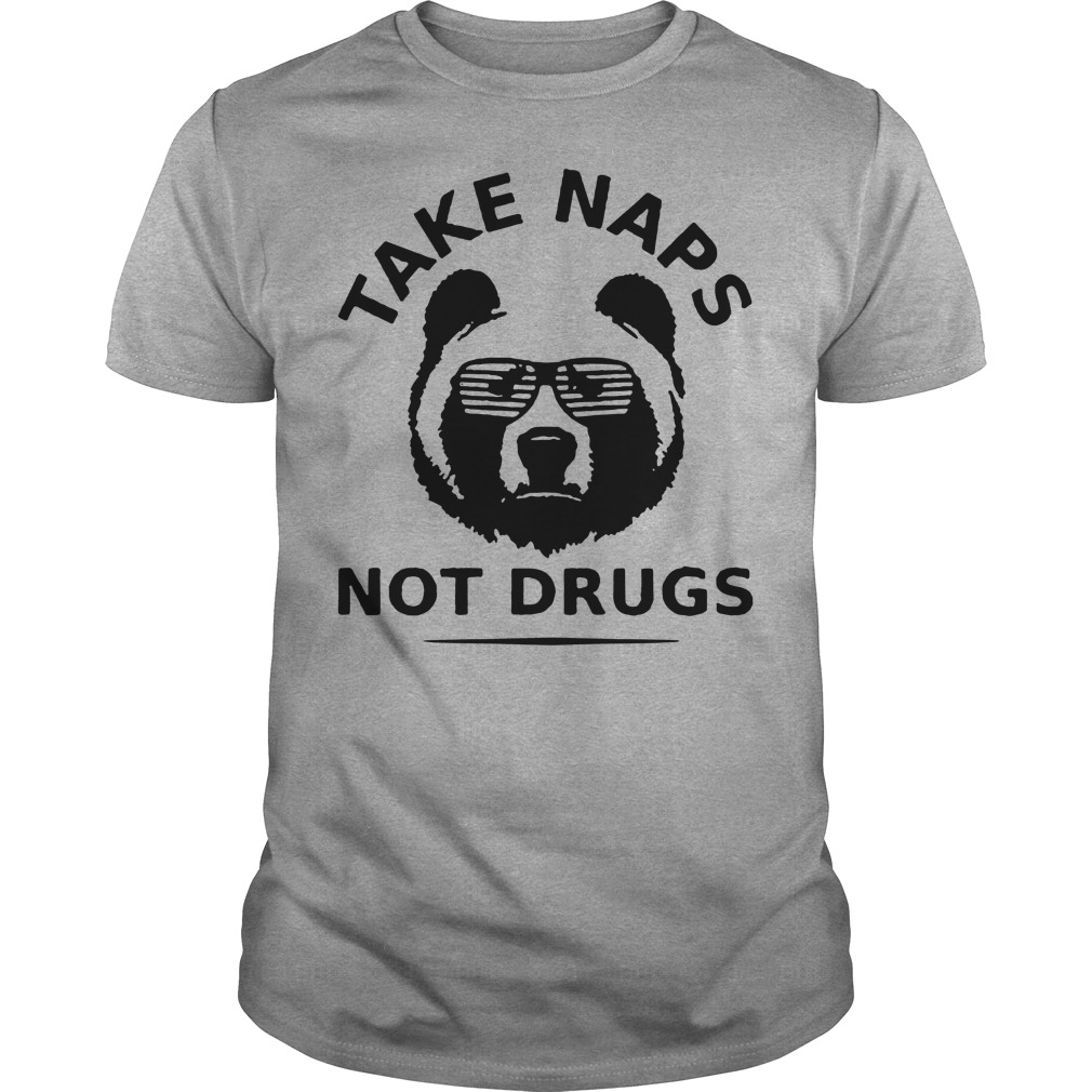 Beer Take Naps Not Drugs shirt