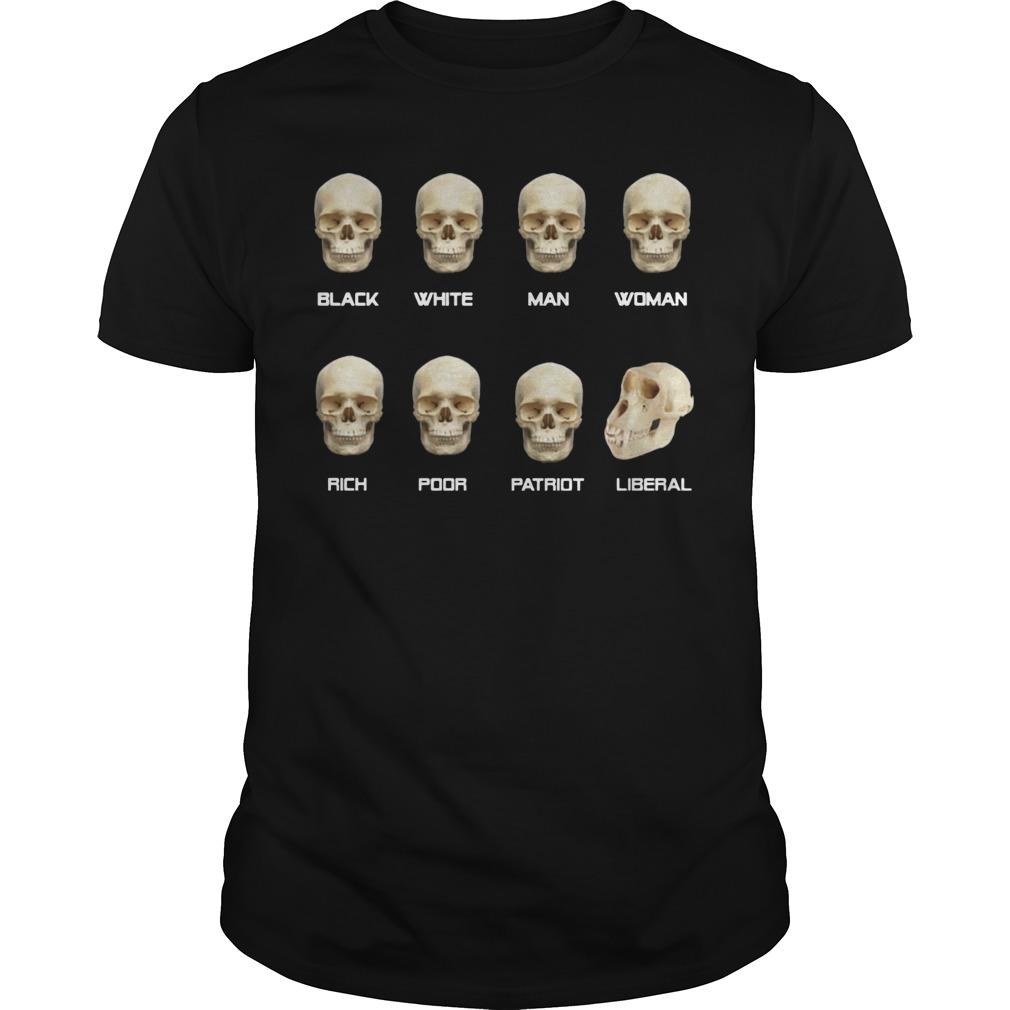 Black White Man Woman Rick Poor Pariot Liberal skull shirt
