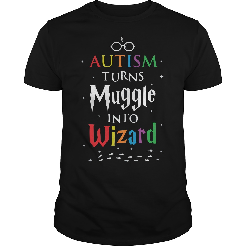 Harry Potter's glass : Autism Turns Muggle Into Wizard shirt