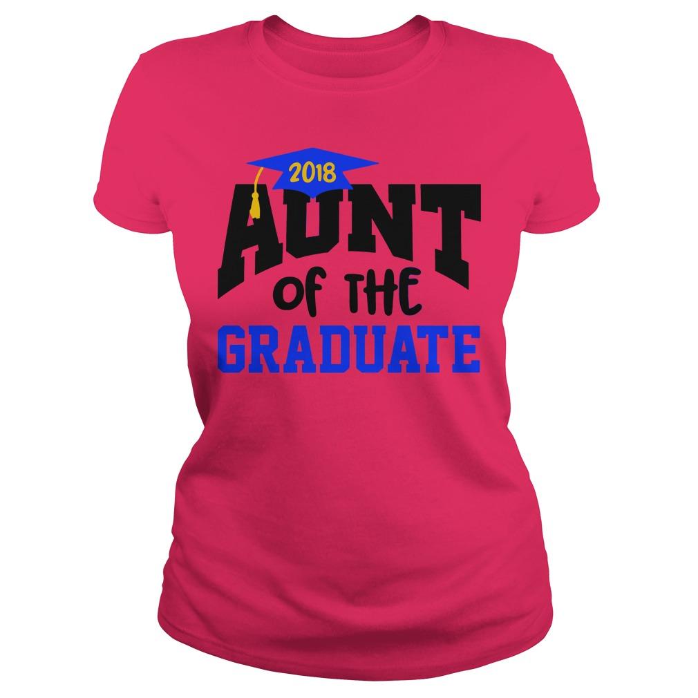 Aunt of the graduate 2018 shirt