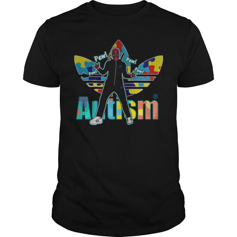 DeadPool Autism adidas pew pew shirt