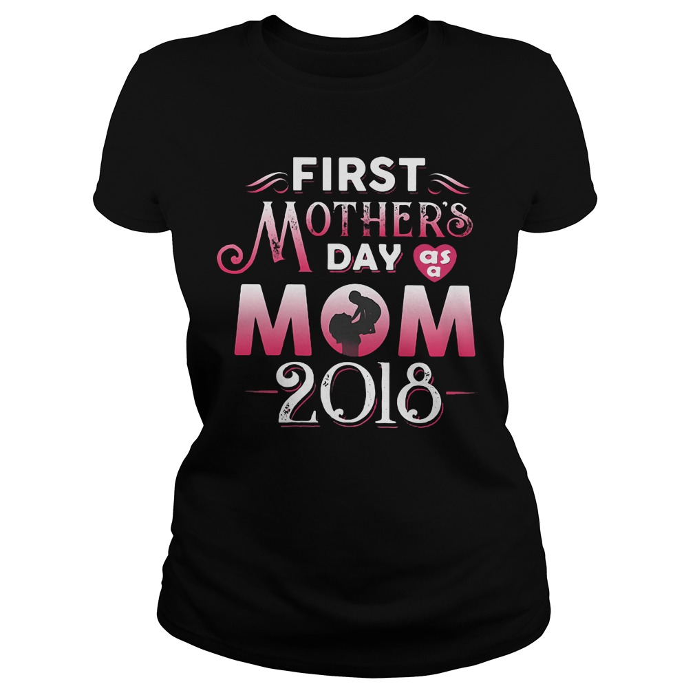First mothers day mom and daughters 2018 shirt