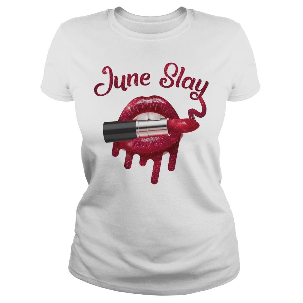 Lipstick June slay shirt