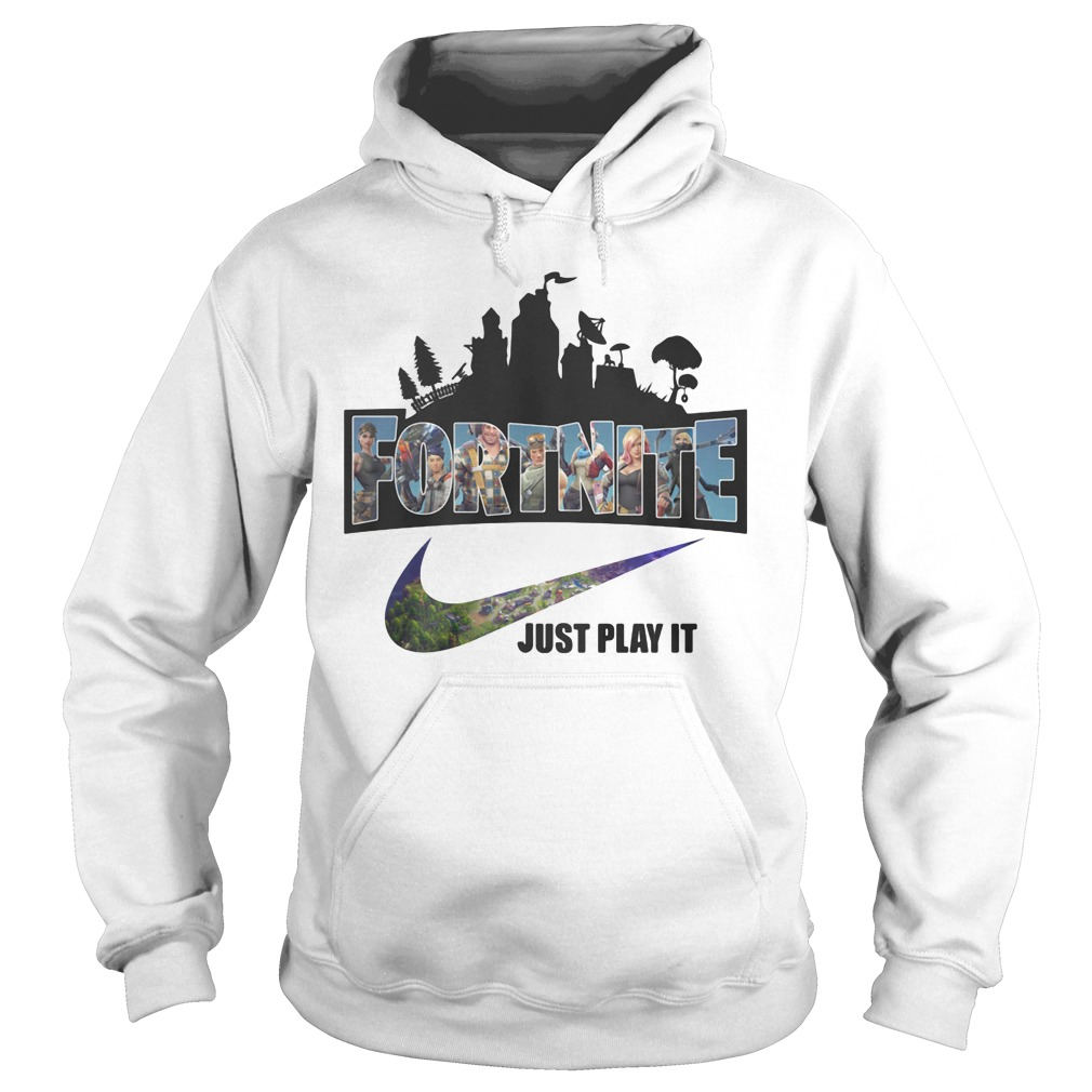 Nike Logo Fortnite just play it hoodie