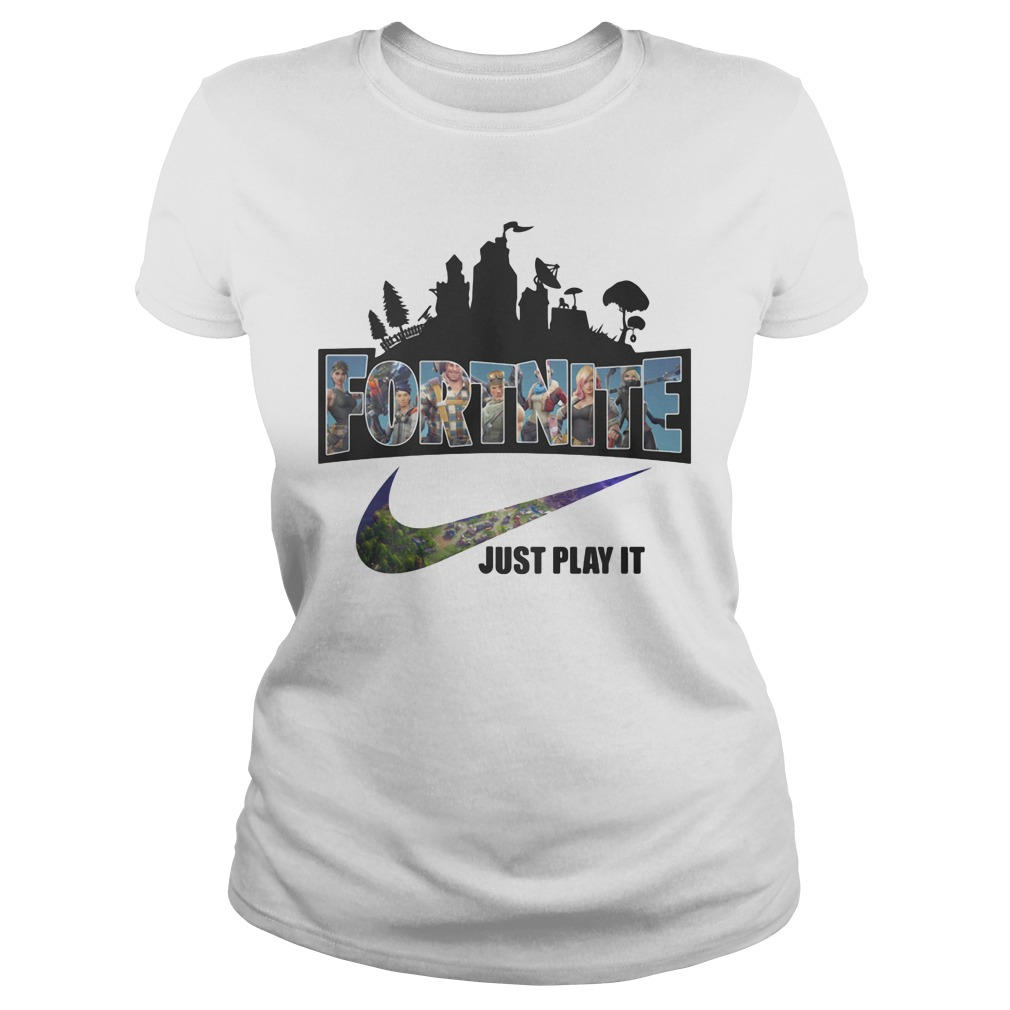 Nike Logo Fortnite just play it ladies shirt