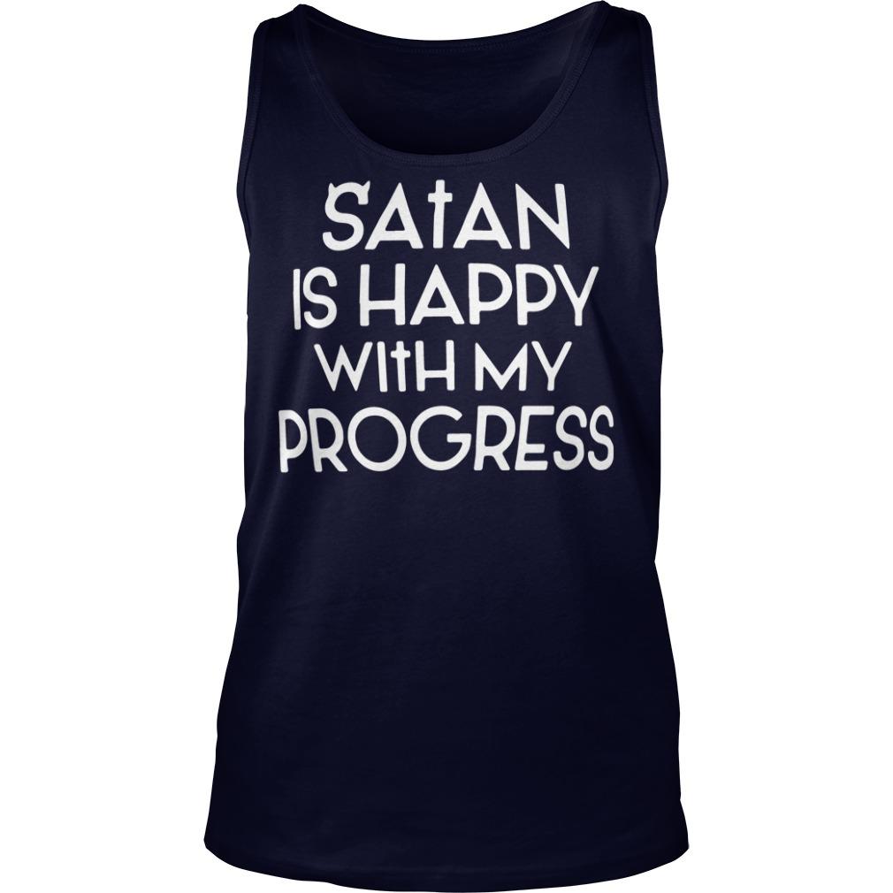 Satan is happy with my progress tank top