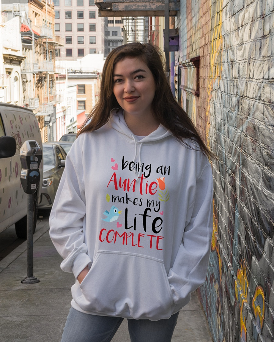Being an aunt makes life complete hoodie