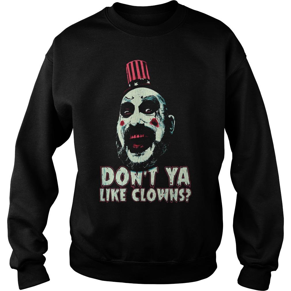 Captain Spaulding don't ya like clowns sweater