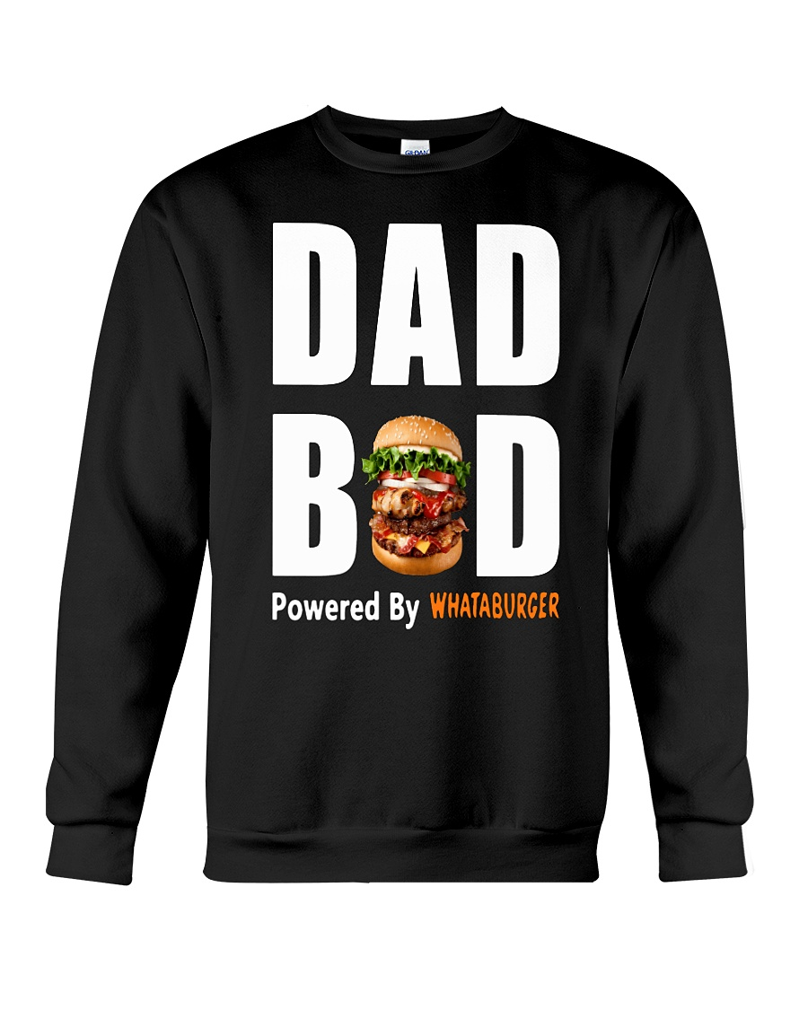 Dad bod powered by Whataburger sweater