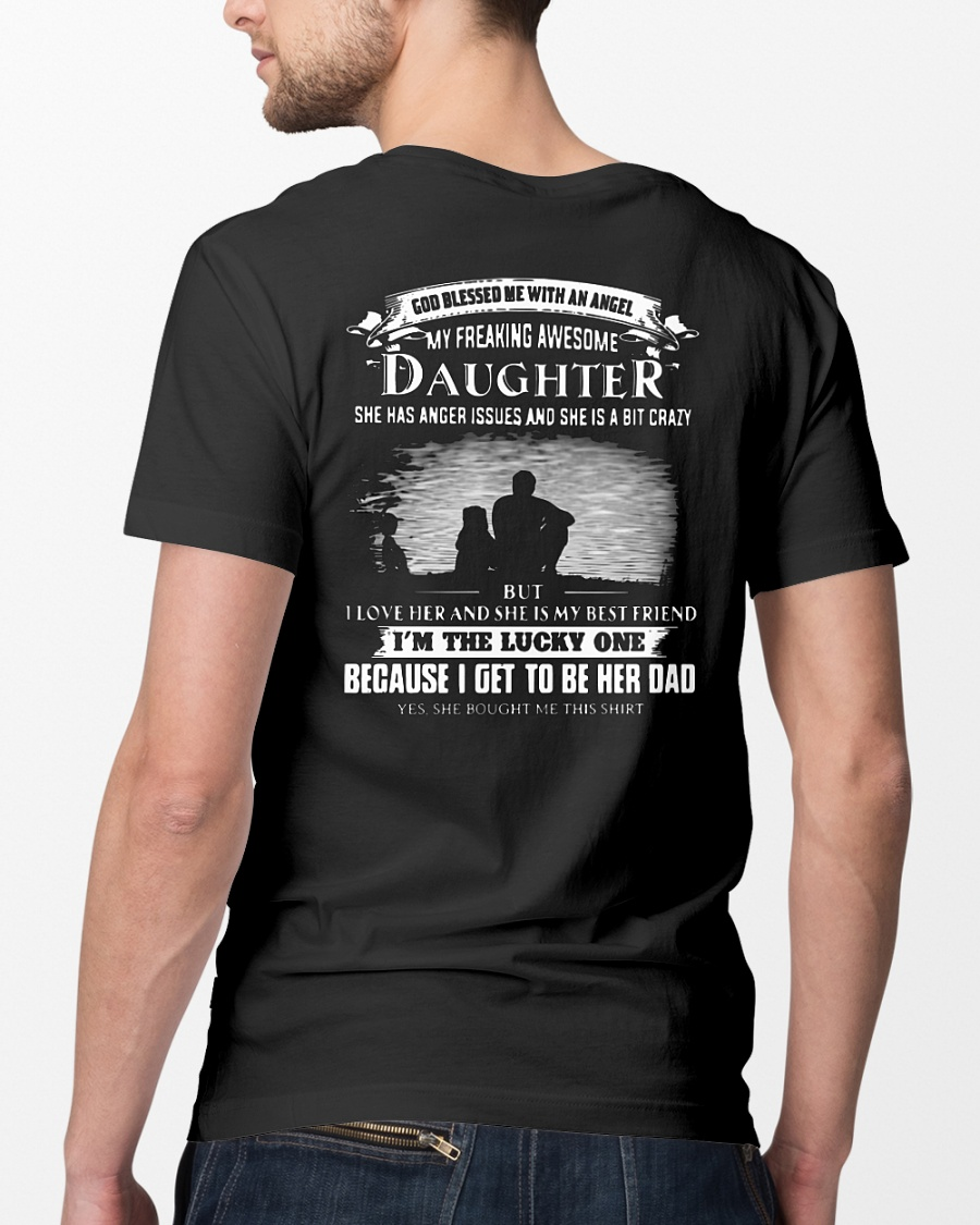 God blessed me with an angel my freaking awesome daughter shirt