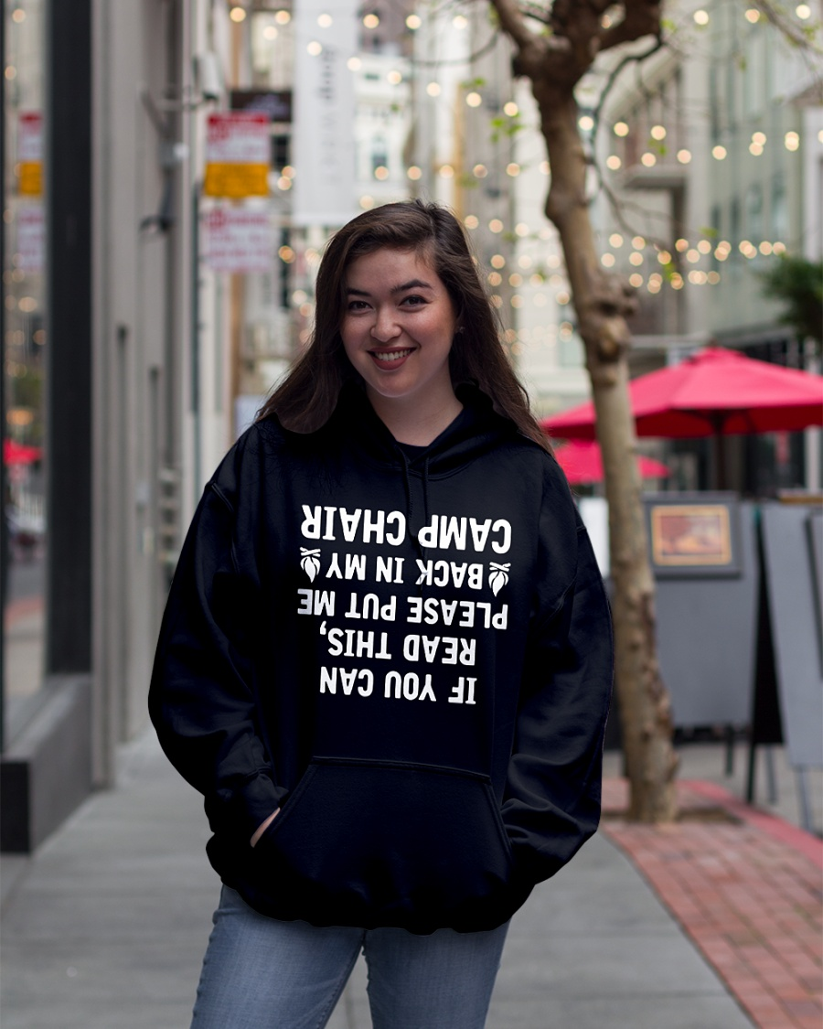 If you can read this please put me back in my camp chair hoodie