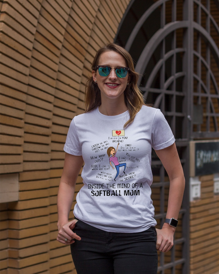 In side the mind of a softball mom shirt