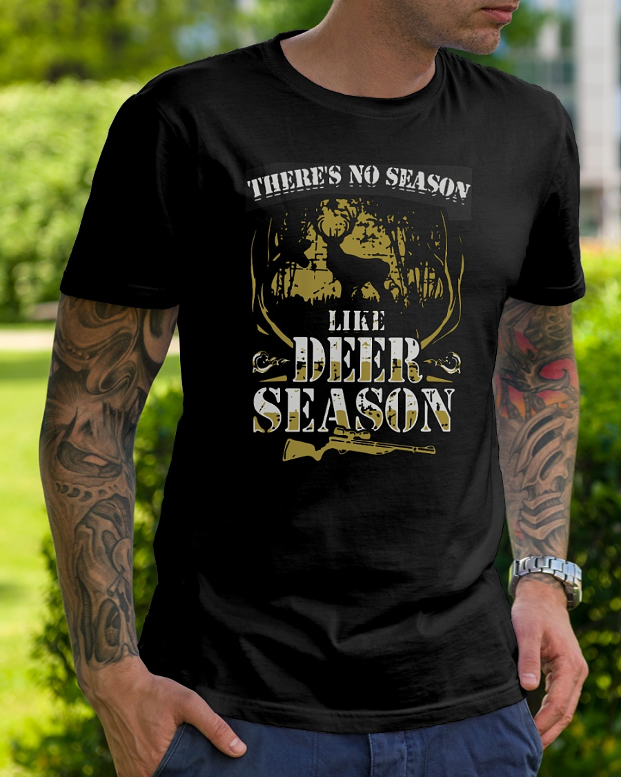 There's no season like deer season gun shirt