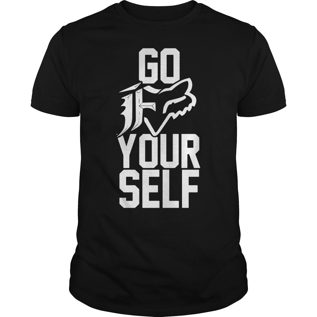 Go fuck yourself shirt