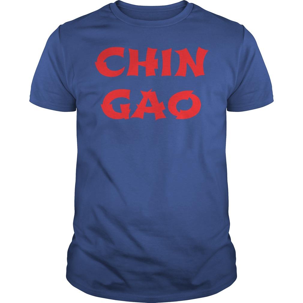 Chin gao shirt