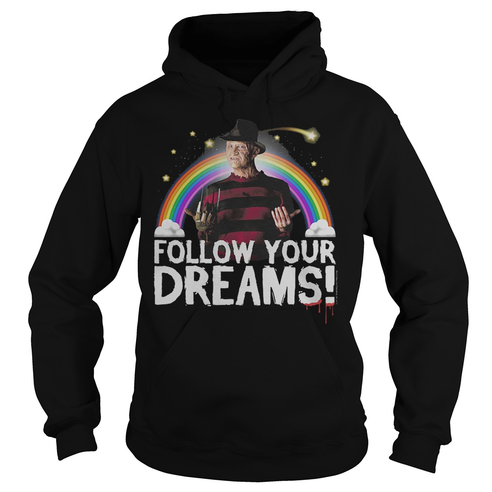 Freddy Krueger: Follow your dreams hoodie