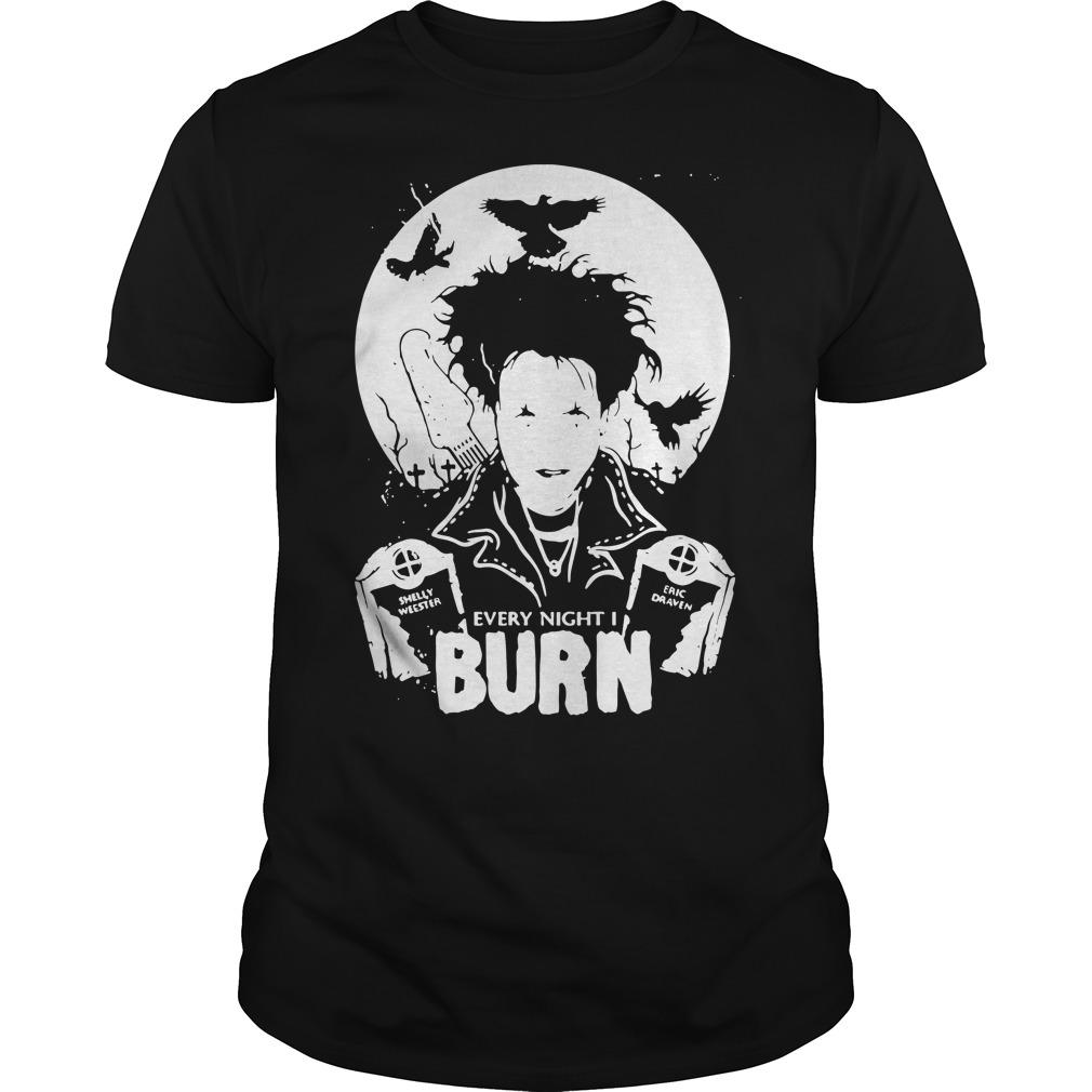 Halloween Robert Smith Every night I burn shirt