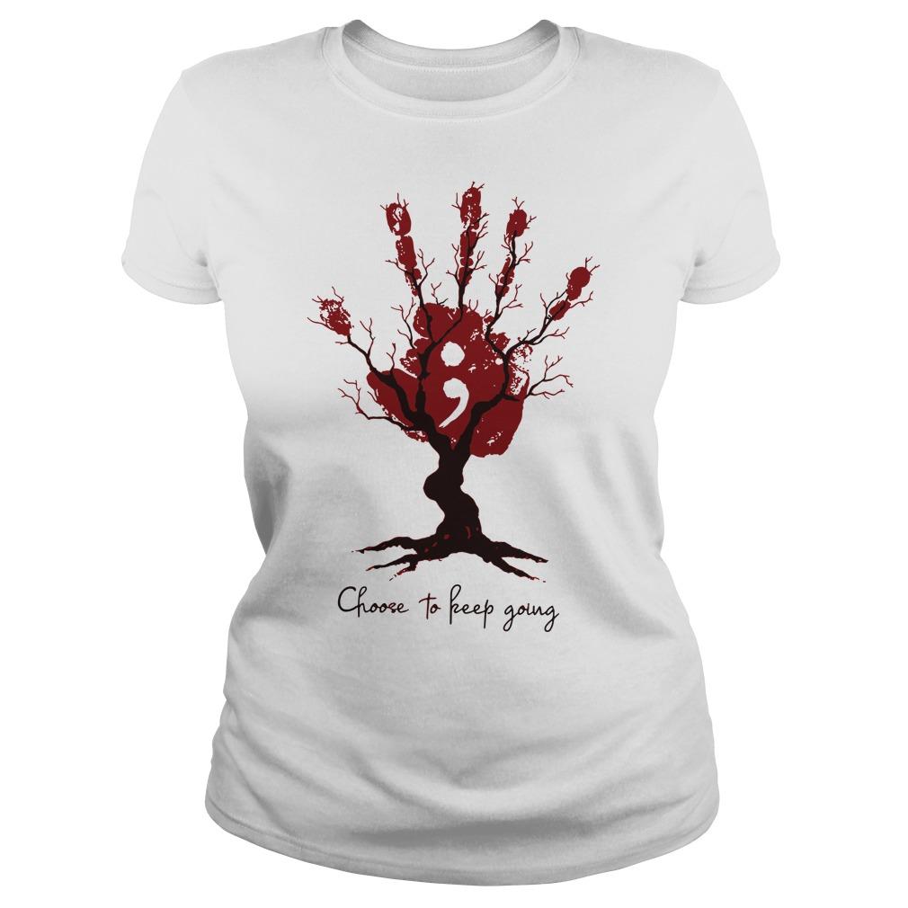Handstree choose to keep going ladies shirt