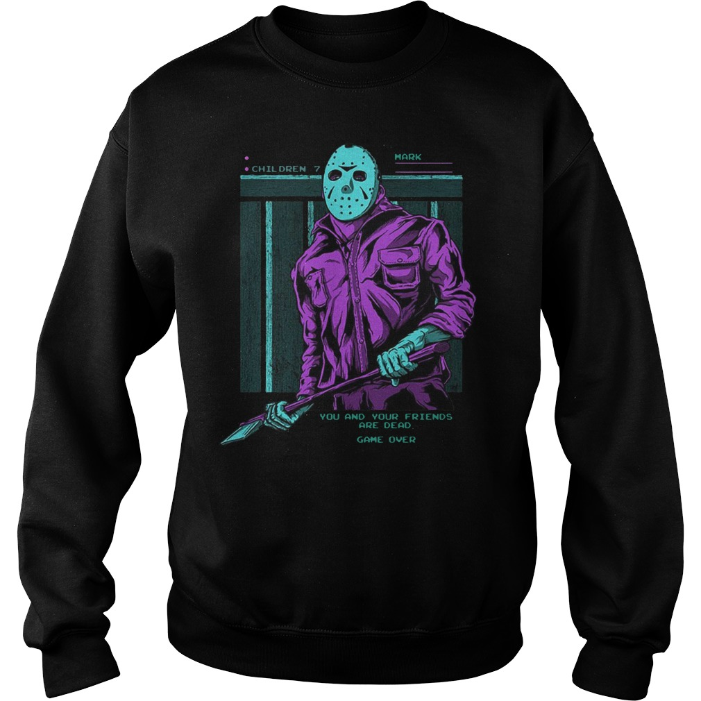 Jason Voorhees you and your friends are dead sweater