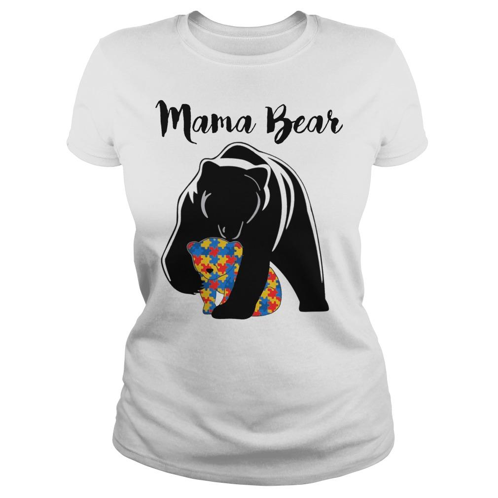 Mama Bear Autism ladies shirt