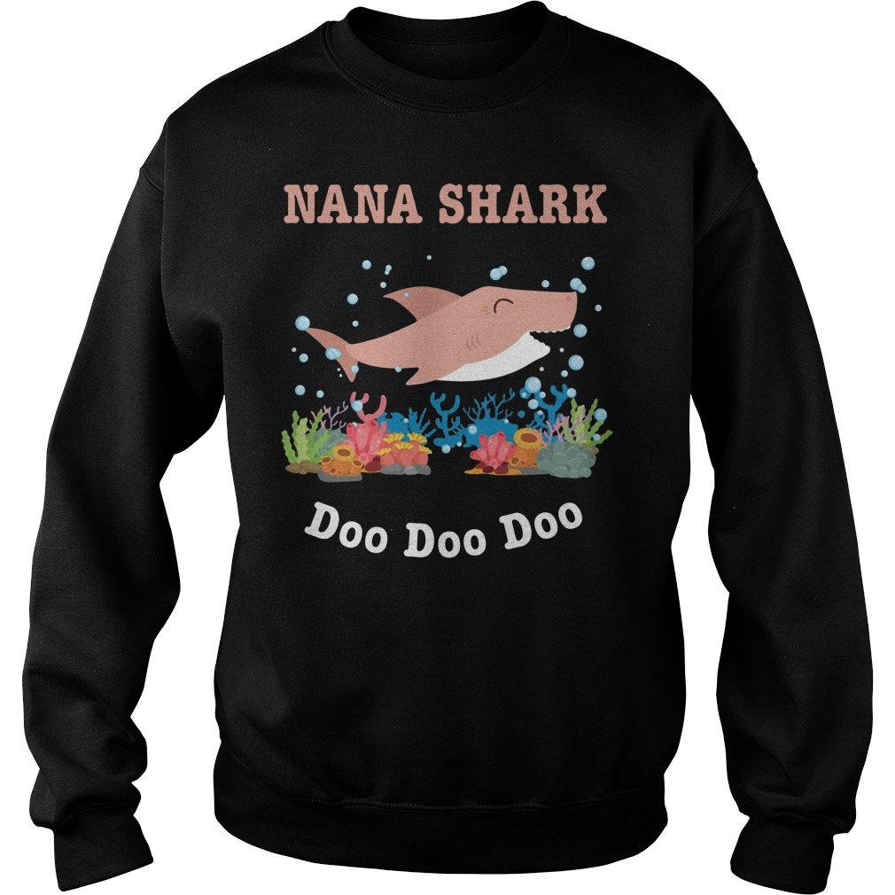 Nana shark doo doo doo sweater