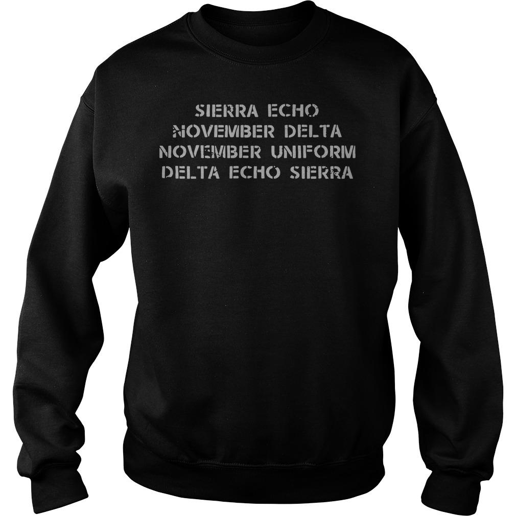 Sierra echo November delta November uniform delta echo sierra sweater