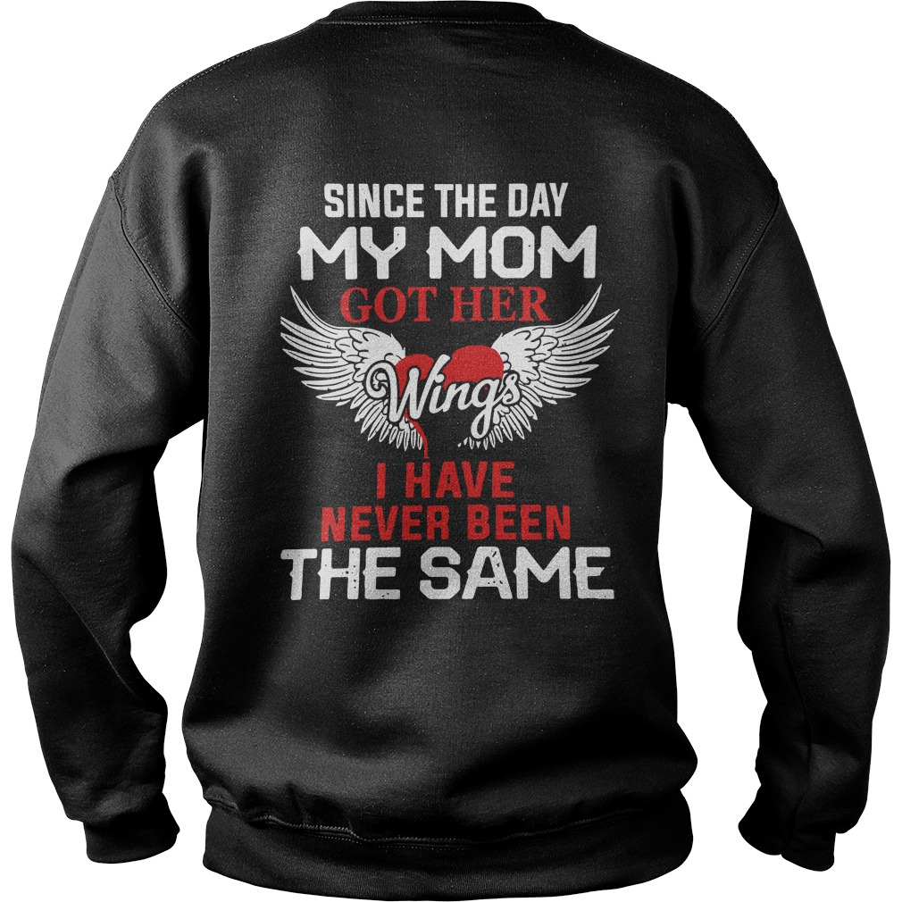 Since the day my mom got her wings I have never been the same sweater