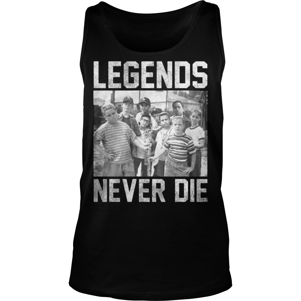 The Sandlot legends never die tank top