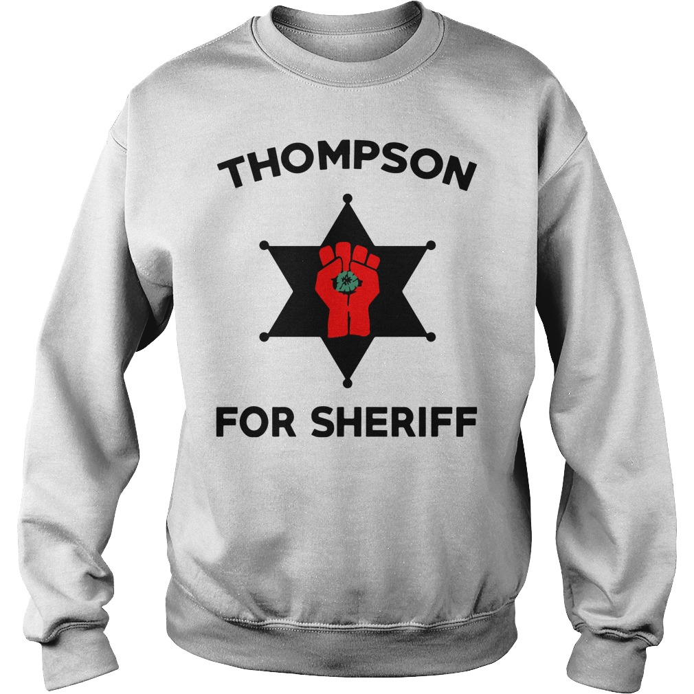 Thompson For Sheriff sweater