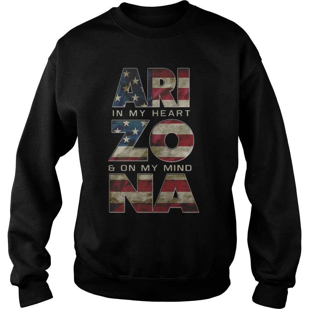 Arizona in my heart and on my mind Proud Strong Awesome sweater