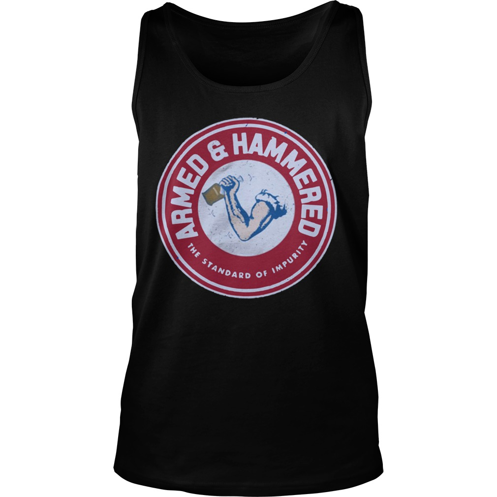 Armed And hammered the standard of impurity ladies tank top