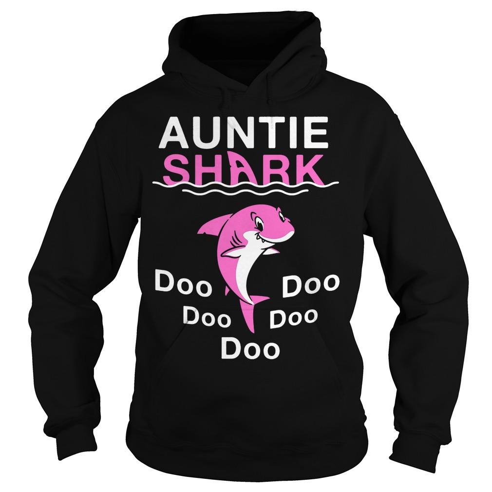 Auntie Shark Doo Doo Doo Doo Doo hoodie version 2