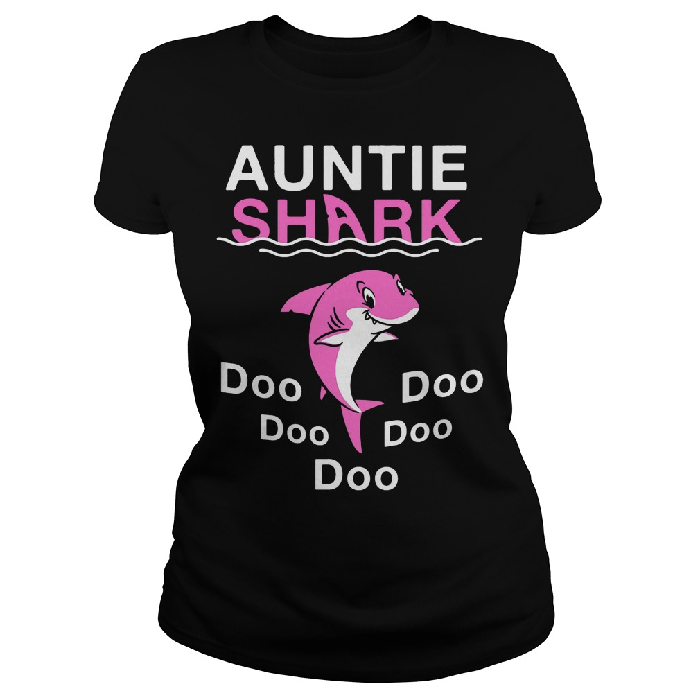 Auntie Shark Doo Doo Doo Doo Doo ladies shirt version 2