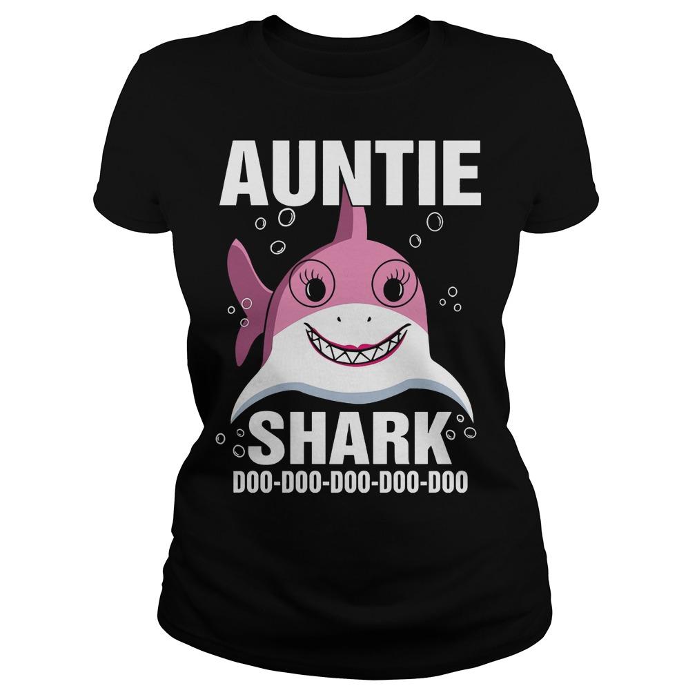 Auntie Shark doo doo doo doo doo ladies shirt